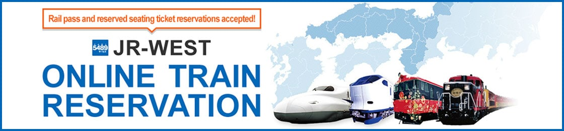 Rail pass and reserved seating ticket reserations accepted! JR-WEST ONLINE TRAIN RESERVATION